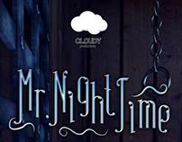 Mr. Night Time