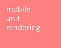 mobile unit rendering