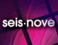 SEIS.NOVE / SERIE TV