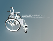 REDESIGNING OF WHEELCHAIR FOR INDIAN CONTEXT