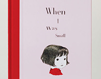 When I was Small | Sara O'Leary | Julie Morstad