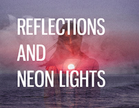 Reflections and Neon Lights