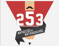 253 Matrecos ou Matraquilhos