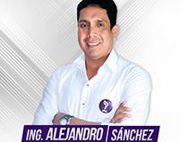 Campaña Alcaldía Alejandro Sánchez / Mayoral Campaign