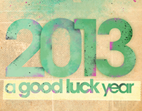 2013, a good luck year