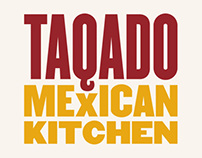 Taqado Mexican Kitchen Branding