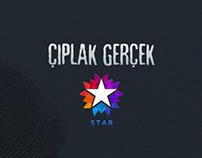 Çıplak Gerçek - Star TV