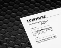 Murmure Identity 2009 — 2011