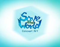 Concept art - Save the World