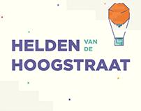 Helden van de Hoogstraat - Social Campaign