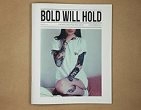Bold Will Hold Magazine