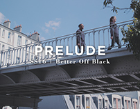 SS16 Prelude | Better Off Black