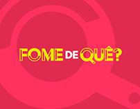Brand + App - Fome de Quê?