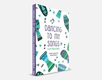 Dancing to my Songs book cover design