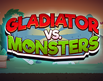 Gladiator Vs Monsters - Mobile Game