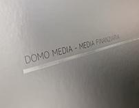 Domo Media / Media Finanziaria - Branding e Monografia