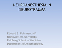 Edward Fohrman | Neuroanesthesia in Neurotrauma