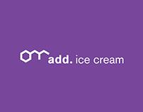 add. ice cream