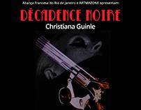 Exposição Décadence Noire - Christiana Guinle
