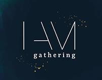 I AM Gathering