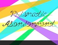 Prismatic Abandonment