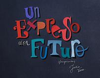 UN EXPRESO DEL FUTURO / cuento ilustrado