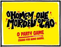 O Homem Que Mordeu O Cão - O Party Game