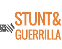 Stunt&Guerrilla.