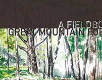 Great Mountain Forest:  A Fieldbook