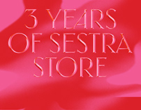 3 Years of Sestra Store