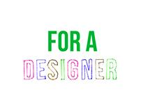 DESIGNER'S TIME!