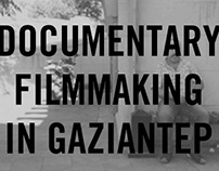 Documentary filmmaking in Gaziantep