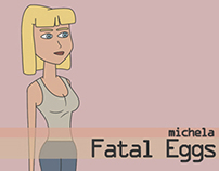Fatal Eggs - Character design
