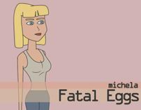 Fatal Eggs - Character design