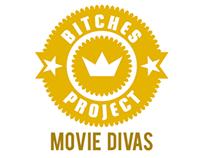 Bitches Project: Movie Divas