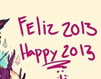 FELIZ 2013  - HAPPY 2013