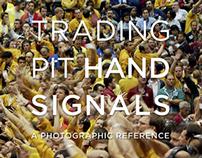 Trading Pit Hand Signal Illustrations
