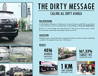 The Dirty Message, Avanza