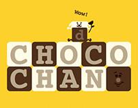 CHOCO CHAN