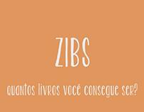 ZIBS - Quantos livros você consegue ser?