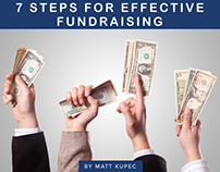 7 Steps For Effective Fundraising by Matt Kupec