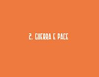 Frammenti - 2. Guerra e Pace
