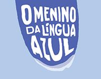 O Menino Da Língua Azul