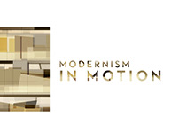 Modernism in Motion