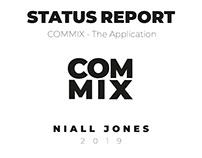 COMMIX - Status Report