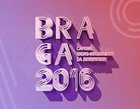 Braga 2016 // Brand Proposal