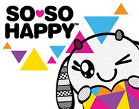 """""""SO SO HAPPY"""" T-shirt Designs"""