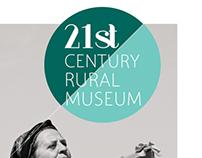 // 21st CENTURY RURAL MUSEUM