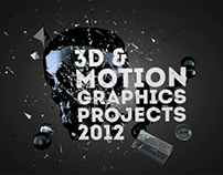 3D, MODEL & MOTION GRAPHICS PROJECTS 2012