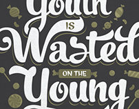 Youth is Wasted